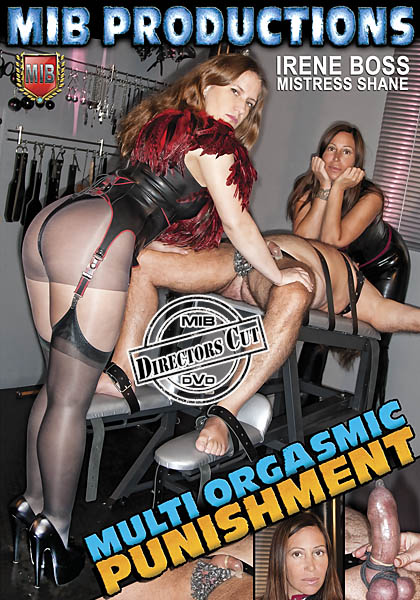 Domina Irene Boss In Scene: Multi Orgasmic Punishment - DOMBOSS / MIB PRODUCTIONS - HD/720p/MP4