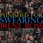 Domina Irene Boss In Scene: Punished for swearing – DOMBOSS / MIB PRODUCTIONS – SD/480p/MP4