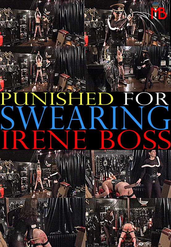Domina Irene Boss In Scene: Punished for swearing - DOMBOSS / MIB PRODUCTIONS - SD/480p/MP4