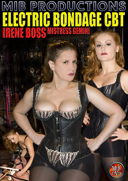 Mistress Gemini, Domina Irene Boss In Scene: Electric Bondage CBT - DOMBOSS / MIB PRODUCTIONS - SD/480p/MP4