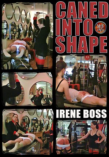 Domina Irene Boss In Scene: Caned into shape - DOMBOSS / MIB PRODUCTIONS - SD/480p/MP4