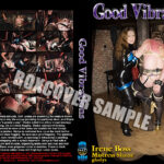 Mistress Shane, Domina Irene Boss In Scene: Good Vibrations – DOMBOSS / MIB PRODUCTIONS – SD/702p/MP4
