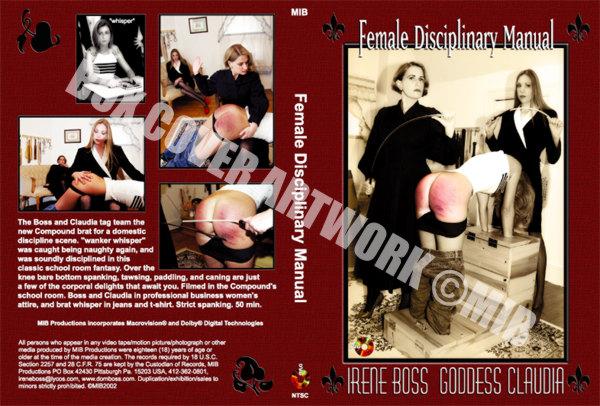 Goddess Claudia, Domina Irene Boss In Scene: The Female Disciplinary Manual - DOMBOSS / MIB PRODUCTIONS - SD/480p/MP4