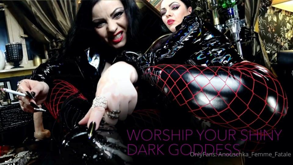 Worship Your Shiny, Dark Goddess!.Mp4 - ANOUSCHKA FEMME FATALE - FULL HD/1080p/MP4